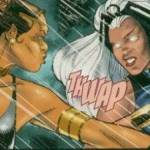 For my super species, I have to go to my comic fandom. Nightshade vs. Storm reminds me of Set vs. Johnny.